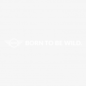 Born to be wild.